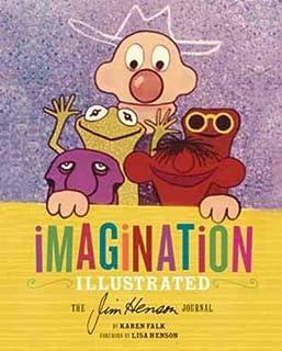 Imagination Illustrated: The Jim Henson Journal (1452105820)   Amazon price tracker / tracking, Amazon price history charts, Amazon price watches, Amazon price drop alerts