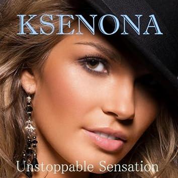 Unstoppable Sensation