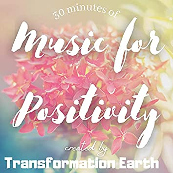 Music for Positivity and Upliftment