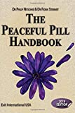 Peaceful Pill Handbook: 2019 edition (Assisted Suicide Guidebook, Band 2019)