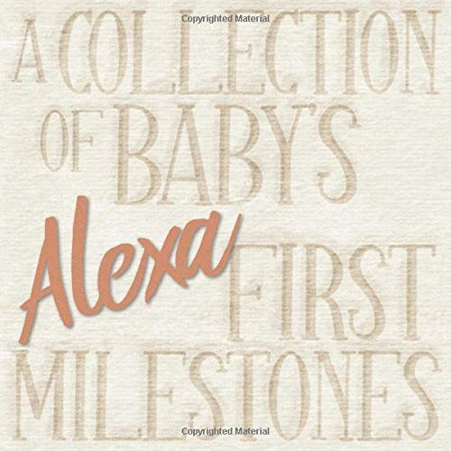 Alexa - A Collection of Baby