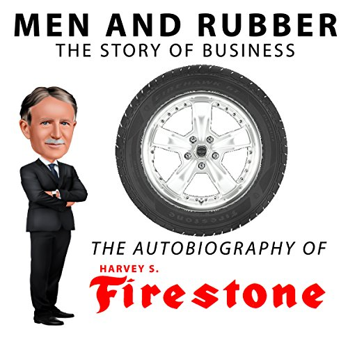 Men and Rubber, The Story of Business audiobook cover art