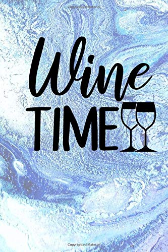 Wine Time: Wine tasting party review book
