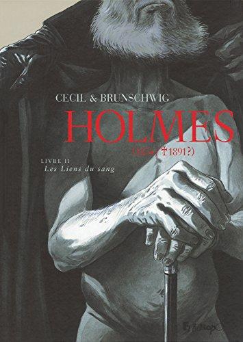 Holmes (Tome 2) - Les Liens du sang: (1854/ † 1891 ?)