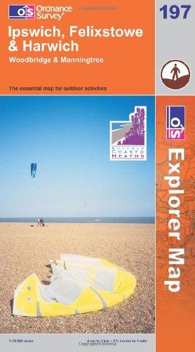 OS Explorer map 197 : Ipswich, Felixstowe & Harwich