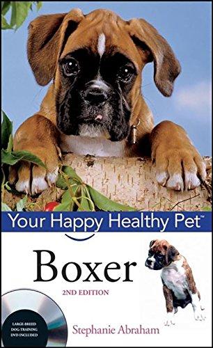 Boxer (Your Happy Healthy Pet)