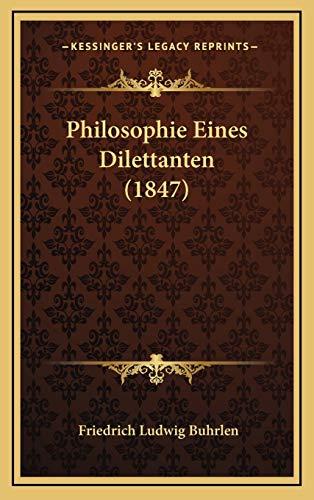 Philosophie Eines Dilettanten (1847)