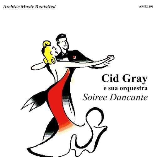 Cid Gray e Sua Orquestra