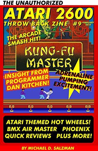 The Unauthorized Atari 2600 Throw Back Zine #9: Kung-Fu Master, Atari Hot Wheels. BMX Air Master, Plus More! (English Edition)