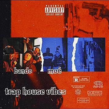 Traphouse Vibes (feat. BANDO)