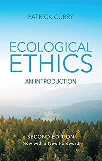 Ecological Ethics, Updated for 2018: An Introduction