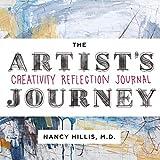 The Artist's Journey: Creativity Reflection Journal