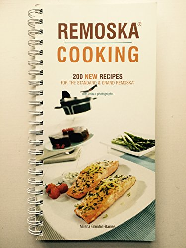 Remoska Cooking: 200 New Recipes for the Standard and Grand Remoska