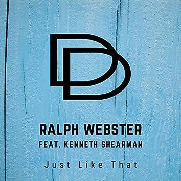 Just Like That (feat. Kenneth Shearman)