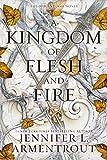 A Kingdom of Flesh and Fire - A Blood and Ash Novel