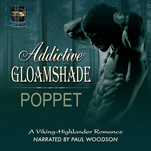 Addictive Gloamshade     Addictive Shade Series, Book 2              By:                                                                                                                                 Poppet                               Narrated by:                                                                                                                                 Paul Woodson                      Length: 7 hrs and 16 mins     5 ratings     Overall 4.0