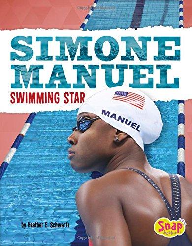 Simone Manuel: Swimming Star (Women Sports Stars)