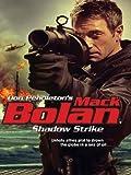 Shadow Strike (Mack Bolan Book 147) (English Edition)