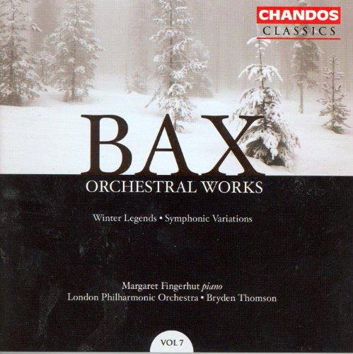 Bax: Orchestral Works, Vol. 7