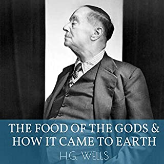 The Food of the Gods and How It Came to Earth audiobook cover art
