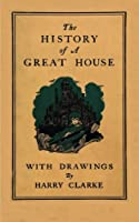 The History of a Great House