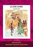 La joie là-bas (French Edition)