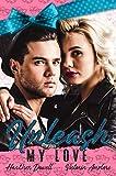 Unleash My Love (Merryville High Book 2)