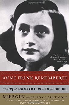 Paperback Anne Frank Remembered : The Story of the Woman Who Helped to Hide the Frank Family Book
