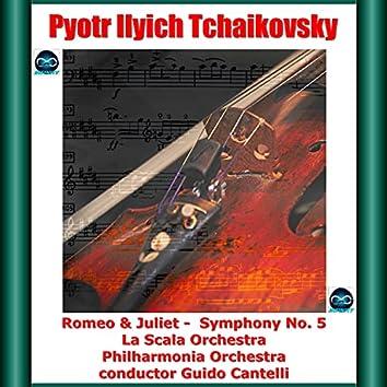 Tchaikosvky: Romeo & Juliet - Symphony No. 5