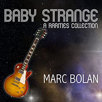 Baby Strange: A Rarities Collection