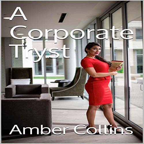 A Corporate Tryst Audiobook By Amber Collins cover art