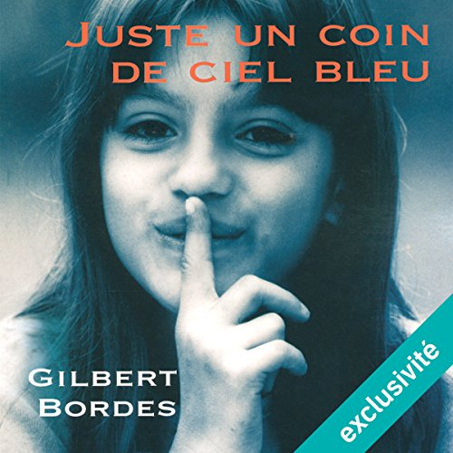 Juste un coin de ciel bleu audiobook cover art