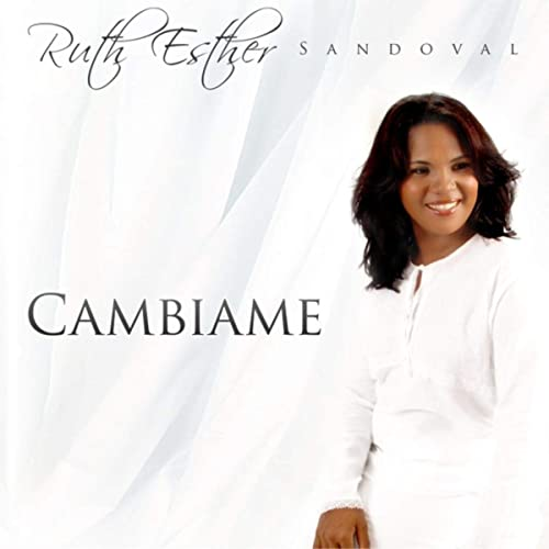 cambiame ruth esther sandoval