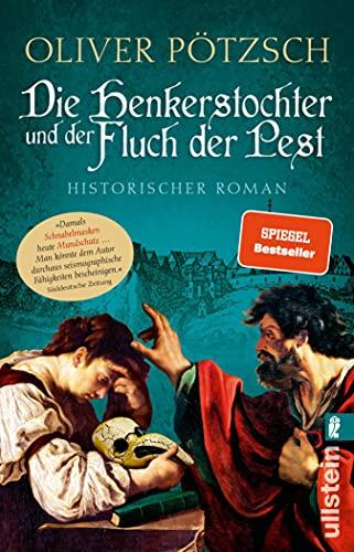 Die Henkerstochter und der Fluch der Pest: Historischer Roman (Die Henkerstochter-Saga 8)