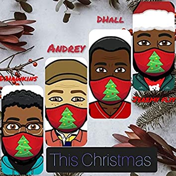 This Christmas (feat. Andrey Scott, DHall & Jeremy Flyy)