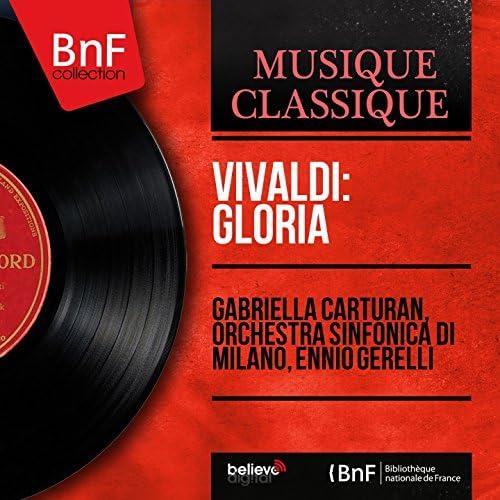 Gabriella Carturan, Orchestra sinfonica di Milano, Ennio Gerelli