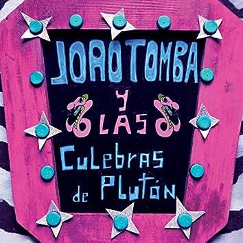 Joao Tomba y las Culebras de Plutón