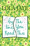 By the Time You Read This (English Edition)