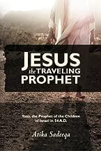 Jesus the Traveling Prophet