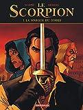 Le Scorpion - Tome 1 - La Marque du Diable (Nouvelle maquette) (Le Scorpion, 1)