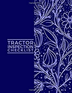 Tractor Inspection Checklist: Daily Routine Inspection, Safety and Repair Notebook, Logbook, Journal, supplies Record Service History Check Locks & ... with 120 pages. (Truck Maintenance Logbook)