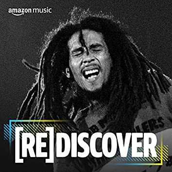 REDISCOVER Bob Marley