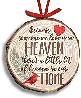 Zoey's Attic Because Someone We Love is in Heaven - Christmas Wood Slice Ornament Front only