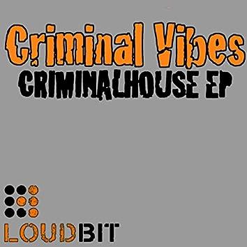 Criminal House EP