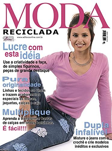 Moda Reciclada: Edição 3