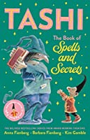 The Book of Spells and Secrets (Tashi)