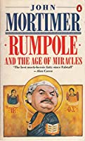 Rumpole And The Age Of Miracles
