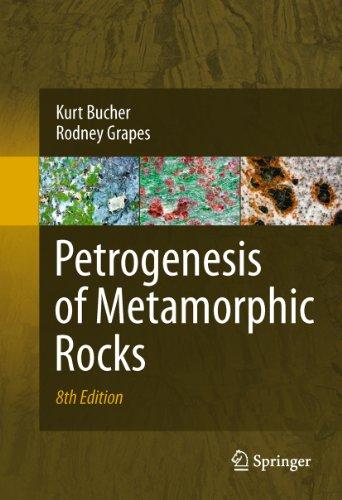 Petrogenesis of Metamorphic Rocks (English Edition)