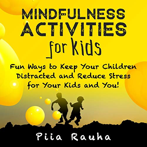 Mindfulness Activities for Kids cover art