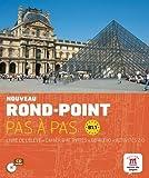 Nouveau Rond-Point pas à pas B1.1 - Libro del alumno + Cuaderno de ejercicios + CD: Nouveau Rond-Point Pas à Pas B1.1 Livre de l´éleve+ Cahier d'exercises + CD: Vol. 1 (Fle- Texto Frances)